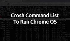 Crosh Commands List 2017