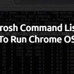Crosh Commands List 2018