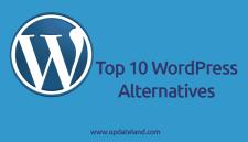 WordPress Alternatives: Top 10 WordPress Competitors