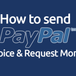 How to Send a PayPal Invoice & Request Money