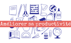 4 outils pour améliorer votre productivité et bosser comme un(e) pro