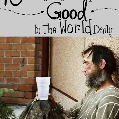 10 Easy Ways to Spread Good in the World Daily