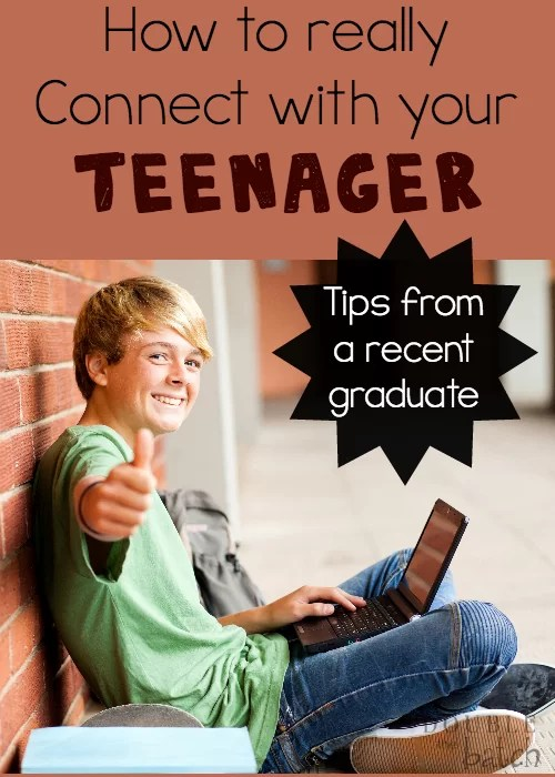 How To Connect With Your Teenager