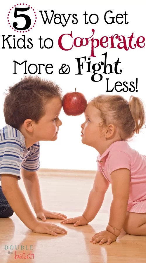 5 Ways to Get your Kids to Cooperate more along with family cooperative game ideas!