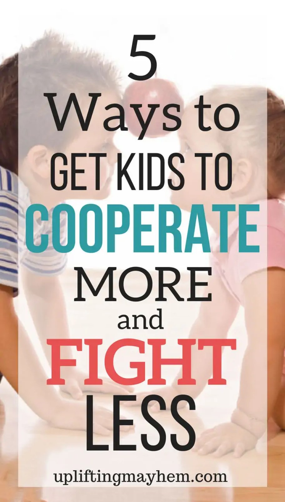 Are your kids fighting? Here are some helps and ideas to try stop the fighting and get your kids to cooperate more.