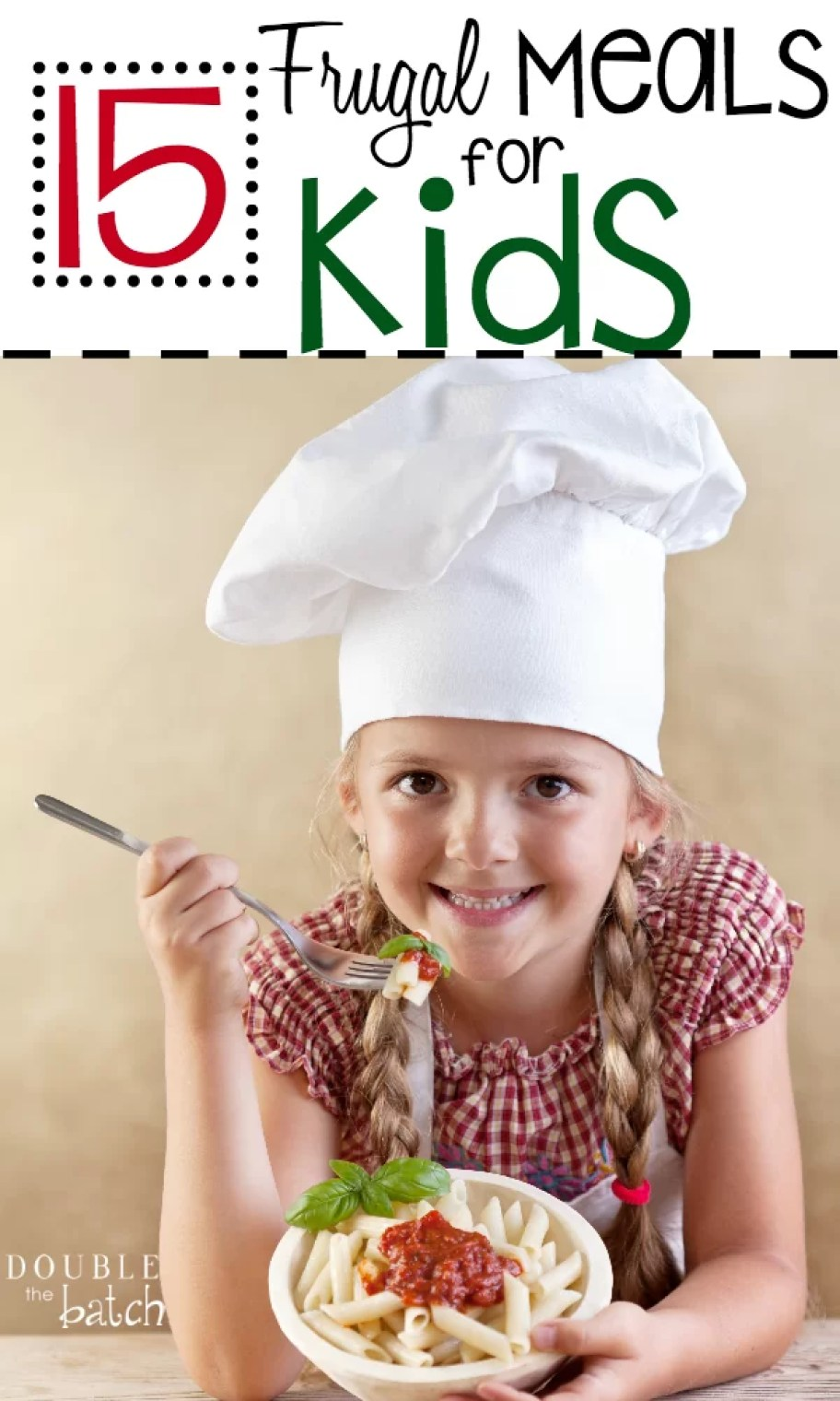 15 Frugal meals for kids