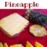 How to cut a pineapple the fast and easy way