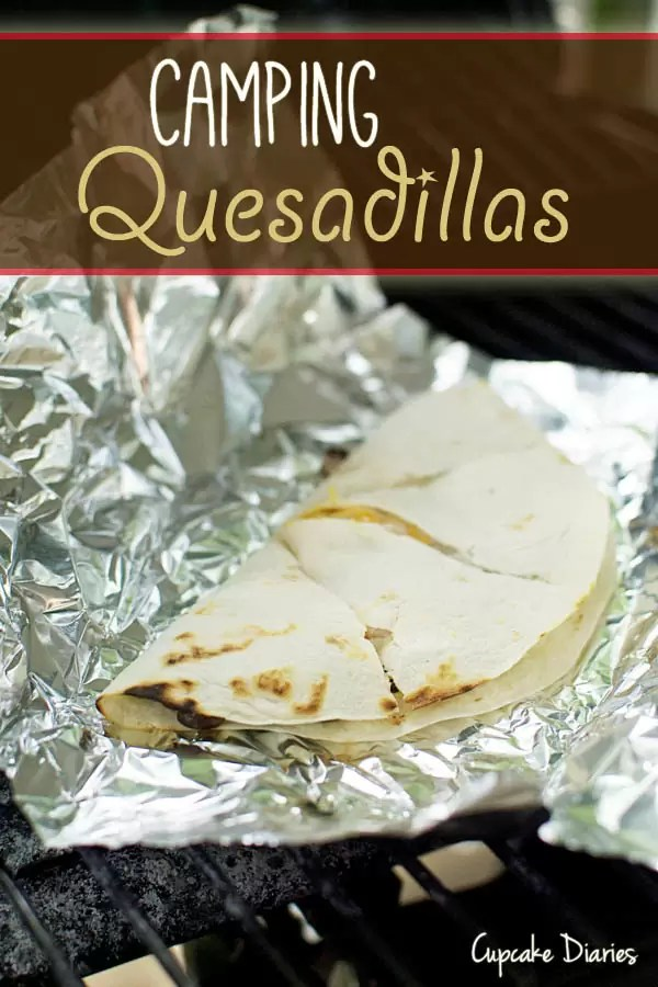 Camping Quesadillas by Cupcake Diaries
