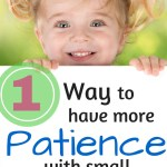 1 Way to Have More Patience with Children