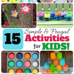 15 Simple and Frugal Activities for Kids