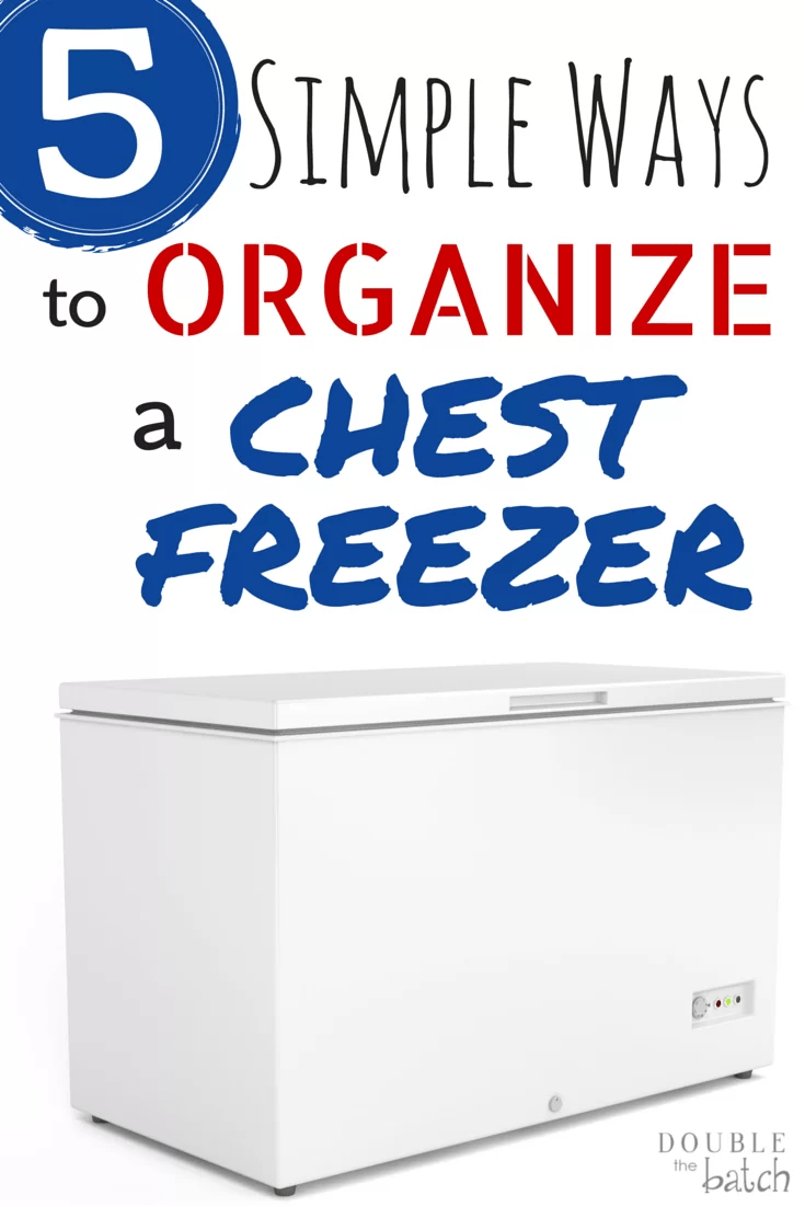 Organize your chest freezer and reap the money saving benefits!