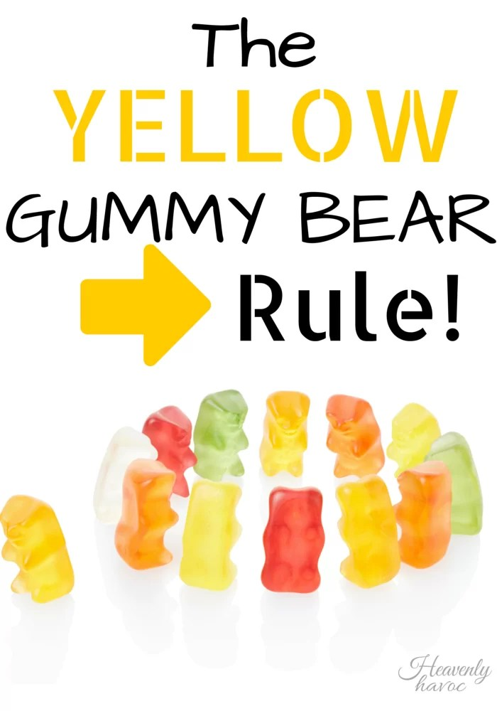 The Yellow Gummy Bear Rule