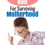 The Once-A-Day Rule for Surviving Motherhood
