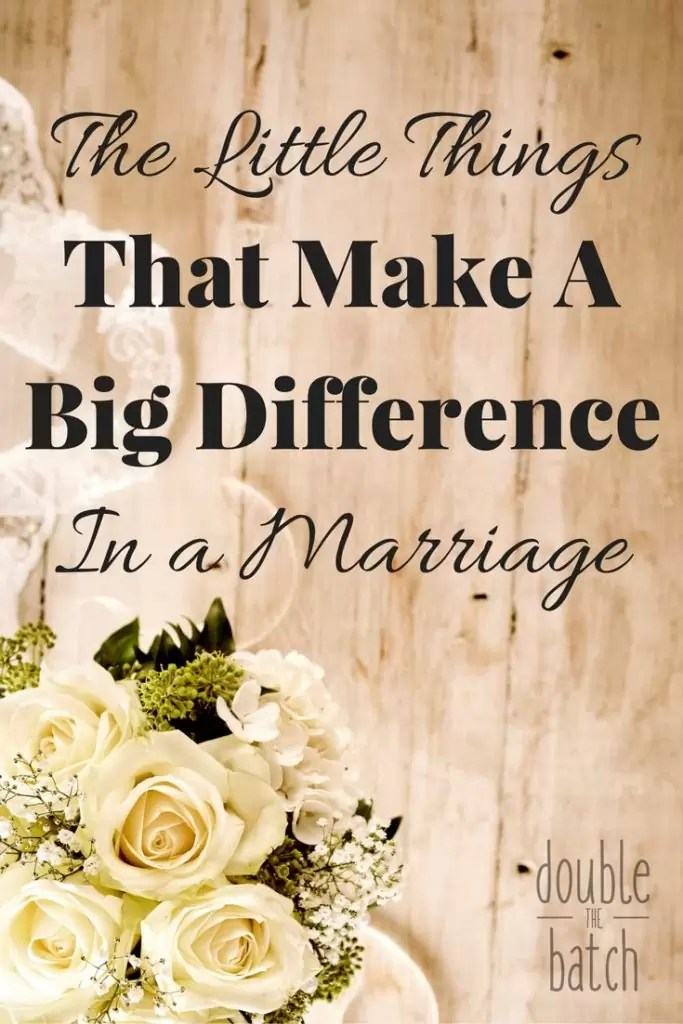 Sometimes the simplest things we do every day can make the biggest difference in how happy and fulfilled we are in our marriage.