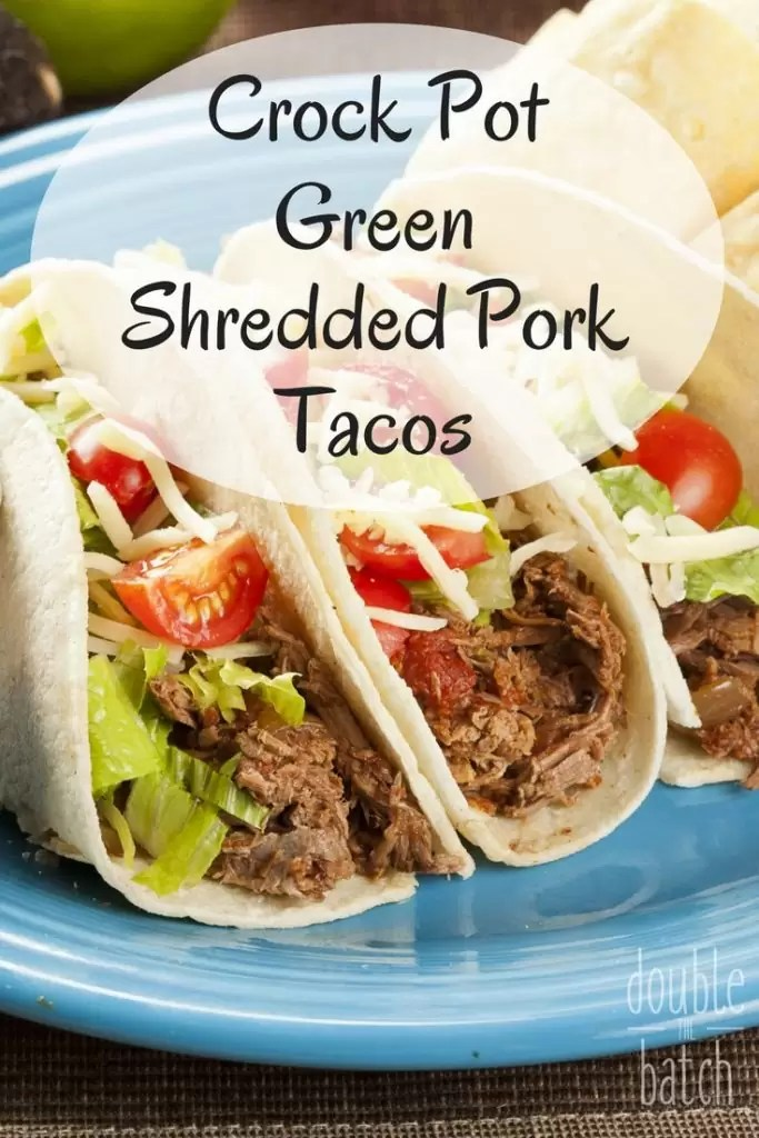 The most tender and delicious pork tacos you will ever put in your mouth!
