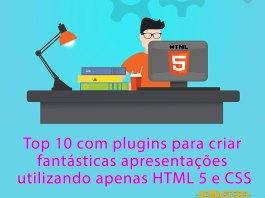 10 plugins para criar apresentação utilizando HTML 5 e CSS
