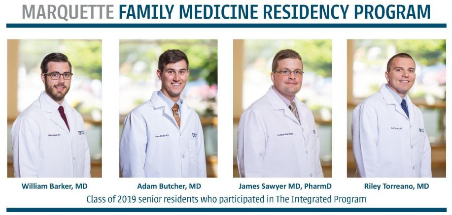 Marquette Family Medicine Residency Program Class of 2019