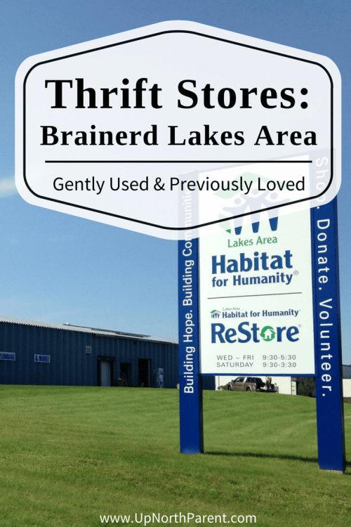 Thrift Stores in the Brainerd Lakes Area - Gently Used and Previously Loved - Up North Parent | Brainerd, Minnesota