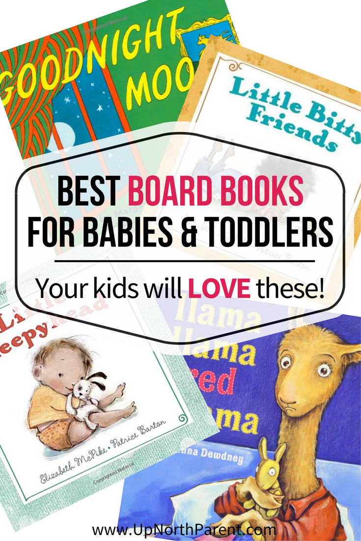 A list of the Best Baby and Toddler Board Books, in honor of Picture Book Month! The best board books for babies and toddlers that your kids will love!