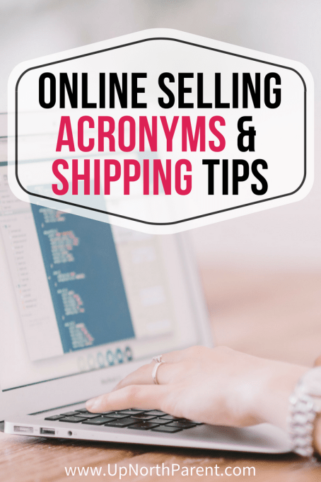 Online Selling Acronyms and Online Shipping Tips - Two Reselling Necessities _ Clutter to Cash