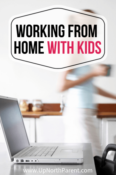 Advice on Working from Home with Kids (and Not Being Broke)
