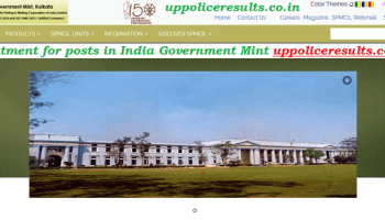 Recruitment for Various posts in India Government Mint Apply now,Eligibilty,Vacancy Etc. Uppoliceresults.co.in