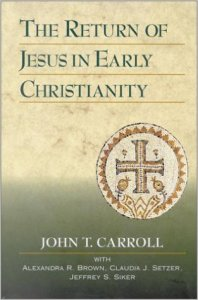 The Return of Jesus in Early Christianity