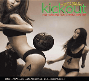 Kickout-by-Selector-Dubee-of-Upsetta-International