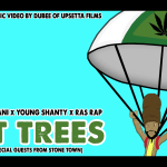 Perfect-x-Young-Shanty-x-Ras-Rap---Got-Trees-(Animated-Video-by-Upsetta-Films)