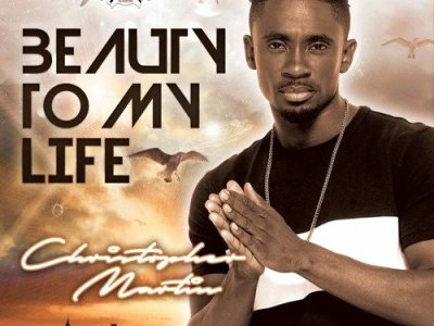 Christopher-Martin-Beauty-To-My-Life