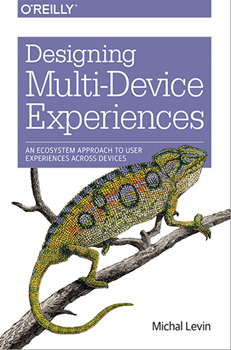 Michal Levin's Book - Designing Multi-device Experiences