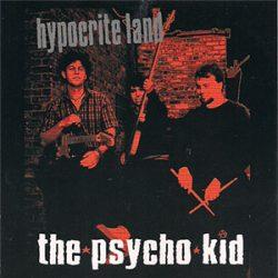 psycho_kid_hypocrite_land_300