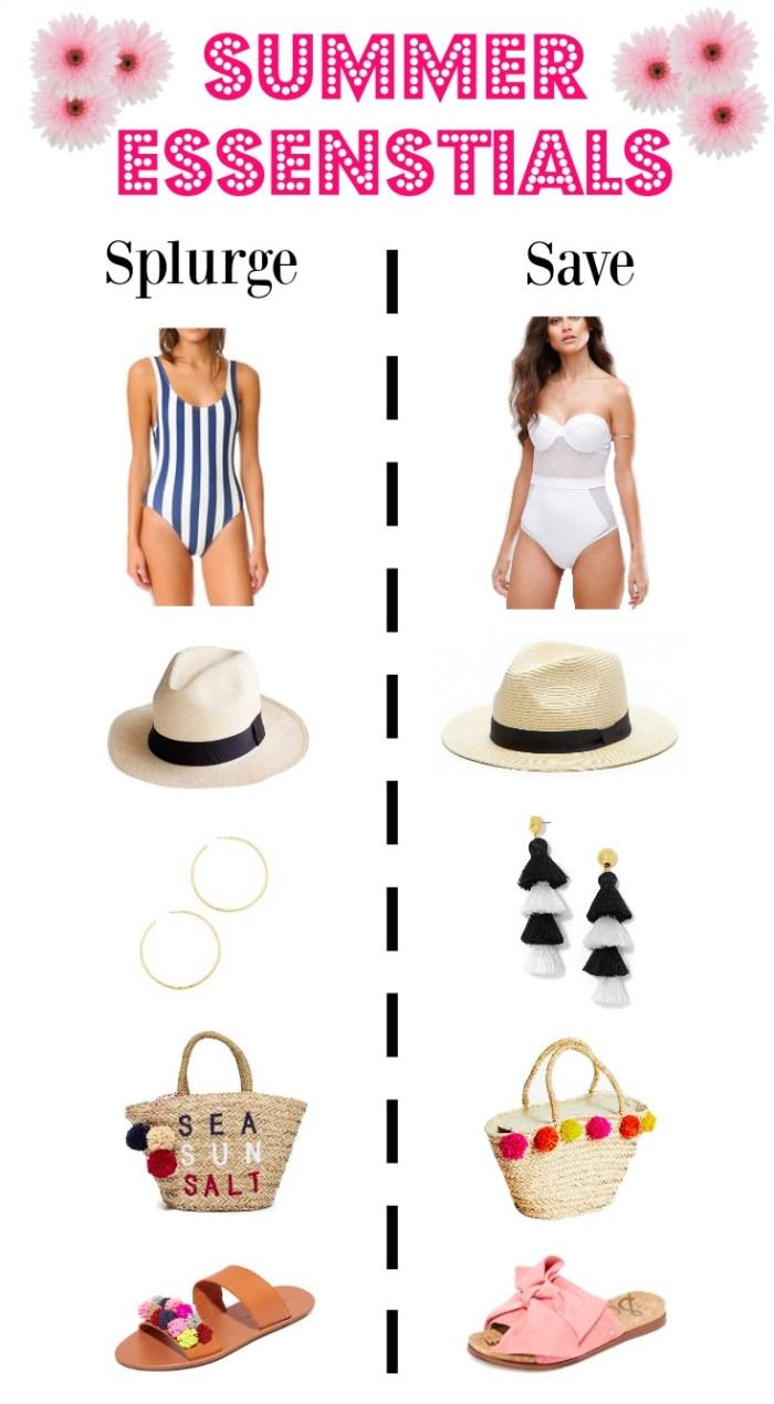 Summer Essentials, Splurge or Save