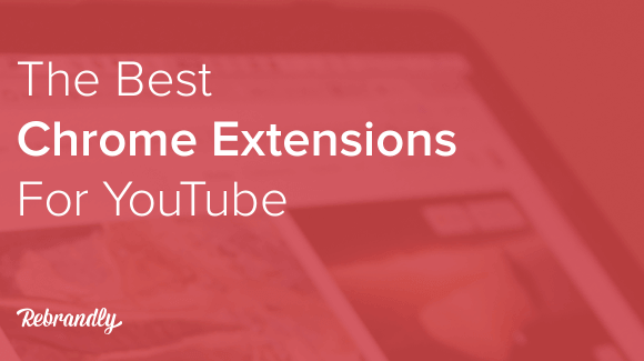 Blog-Banner-Chrome-Extensions-YouTube