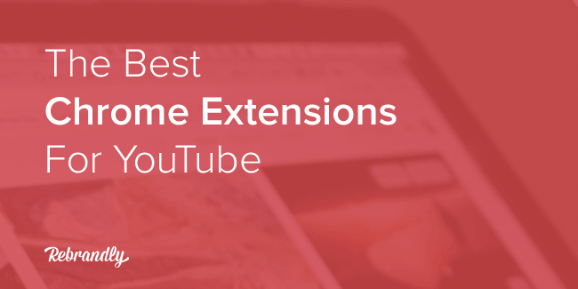 Blog-Banner-Chrome-Extensions-YouTube
