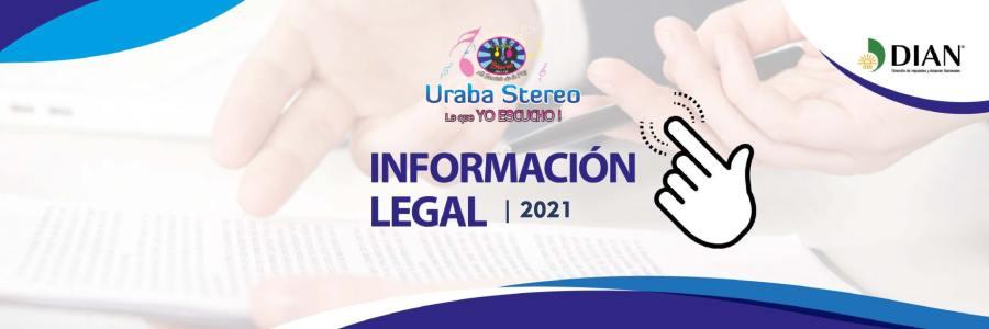 Información Legal Urabá Stereo 2021