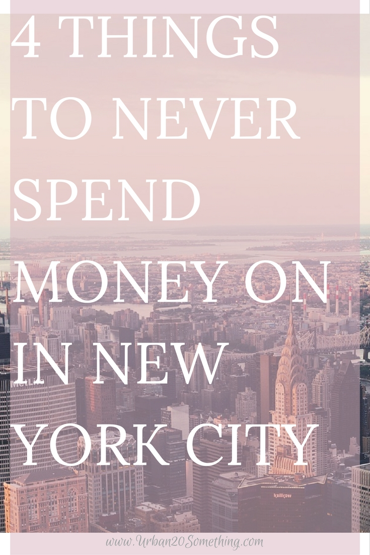4 things you should not spend money on in NYC; making NYC more affordable. Whether you're a tourist, a native New Yorker, a college student or like to come on weekends, this post will surely help you save money in Ne York. Click here to get my tips and make the most out of your time in the best city in the world!