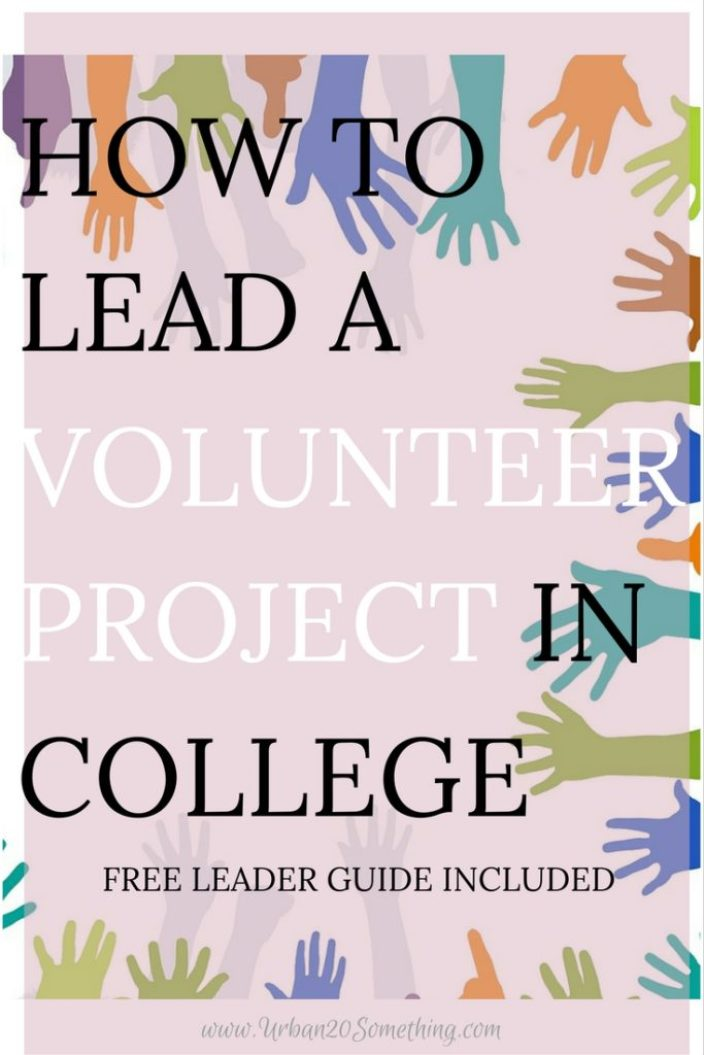 In college, you should use the incredible resources you have to lead a volunteer project! It helps you give back to a cause you care about and builds your leadership skills. Click through to learn exactly how and get your free guide to go along.