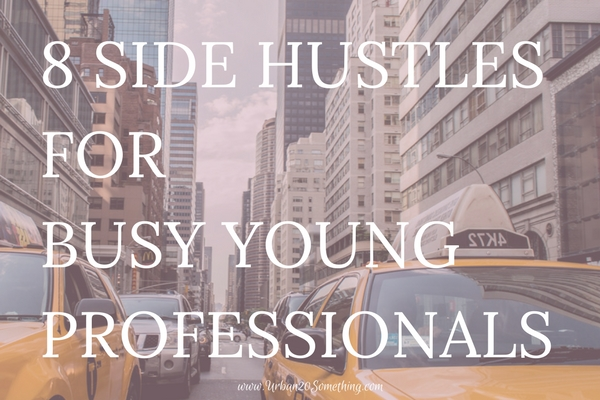 Here are 8 ideas for side income you can start today! Perfect for the busy young professional wanting to make some extra money.