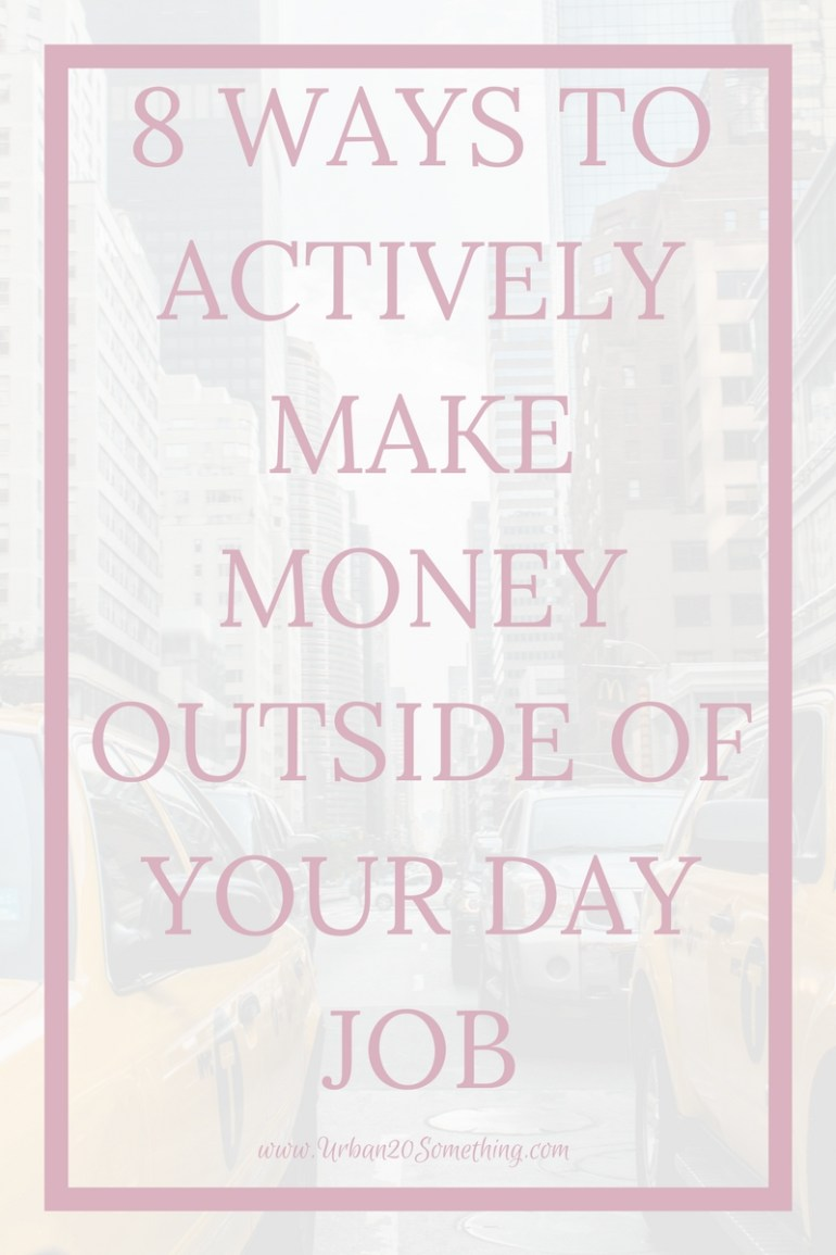 Do you want to make side income outside of your day job? You can and you should! Here are ways to actively make side income you can start now.