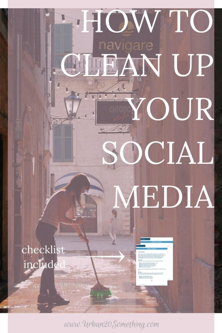 We can't control the power of social media. What we can control is how we use that power. We can choose to make everything private and try to avoid social media, or we can use it our advantage. This is the ultimate guide to cleaning up your social media profiles and making them work favor. Click through for the step by step guide to cleaning up your profiles, with checklist included!
