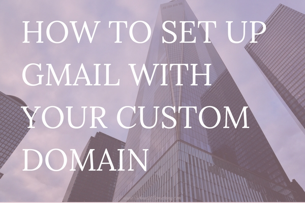 Click through to learn how to set up your own domain with Gmail! It's easy to use and great for personal branding.