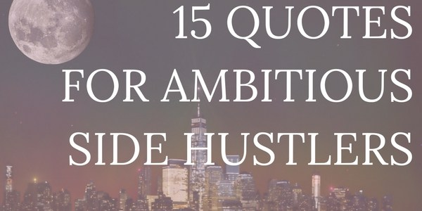 Urban Quotes 15 Hustle Quotes That'll Skyrocket Your Motivation   Urban 20  Urban Quotes