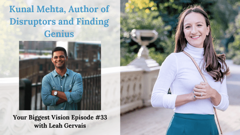 Hear Kunal Mehta, author of Disruptors and Finding Genius, tell his story of leaving his 9-5 job on Wall Street to follow his vision and become and Entrepreneur and author.