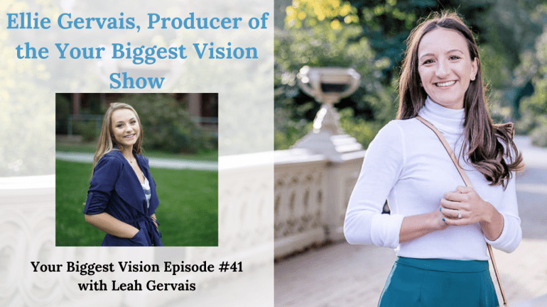 Hear Ellie Gervais, producer of the Your Biggest Vision Show, talk about the lessons, patterns and major takeaways she has learned from the last 40 episodes of the Your Biggest Vision show.