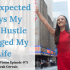 Tune in to hear What I had hoped my side hustle would do to my life when I started it and the unexpected ways it changed my life... some wanted, some not.