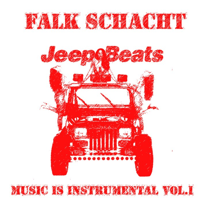 Falk Schacht - Jeep Beats - Music is Instrumental Vol.1 (Stream)