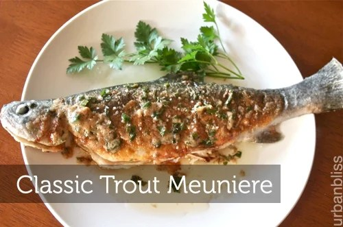 Foodie Friday: Trout Meuniere