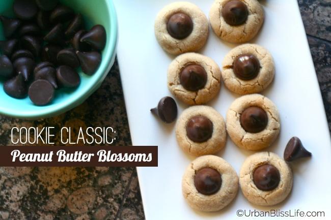Classic Cookie Recipe: Peanut Butter Blossoms