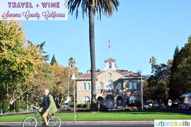 travel to sonoma, california wine country